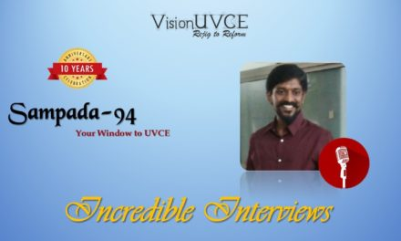 Incredible Interviews | Sampada 94 – Dr Kiran K