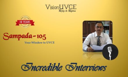 Incredible Interviews | Sampada 105 – Dr M S Suresh