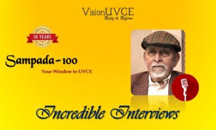 Incredible Interviews | Sampada 100 – Dr M R Srinivasan