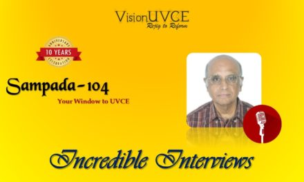 Incredible Interviews | Sampada 104 – Dr T S Prahlad