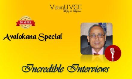 Incredible Interviews | Avalokana – Dr Prahlada Ramarao