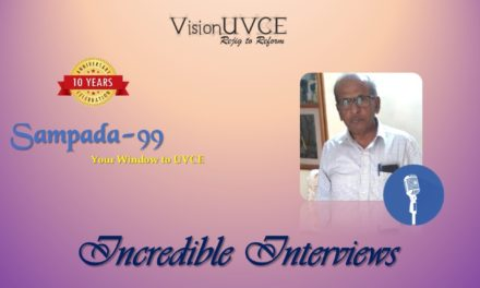 Incredible Interviews | Sampada 99 – Dr ChannaReddy