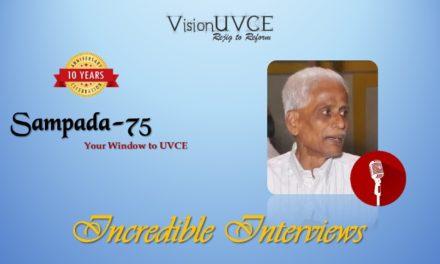 Incredible Interviews   Sampada 75 – Bannappa