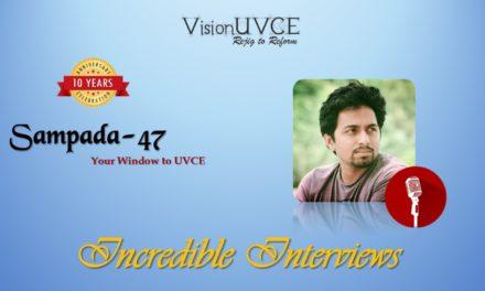 Incredible Interviews | Sampada 47 – Ramamurali G K