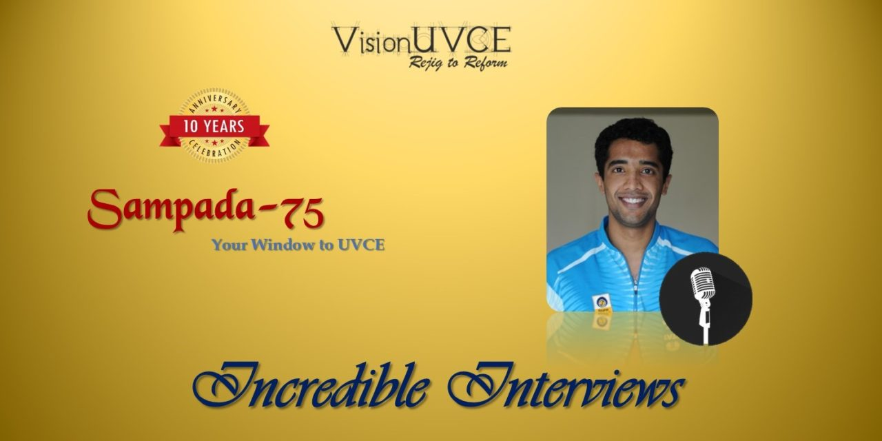 Incredible Interviews | Sampada 75 – Aravind Bhat