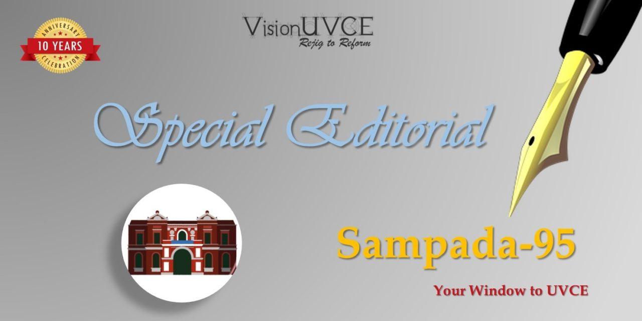 Special Editorial | Sampada95 – UVCE Speaks