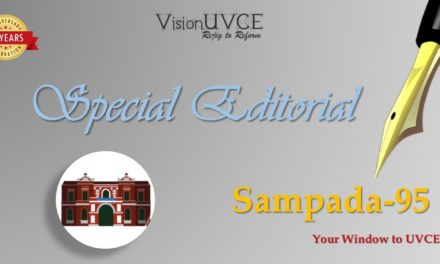 Special Editorial | Sampada95 – UVCE Speaks