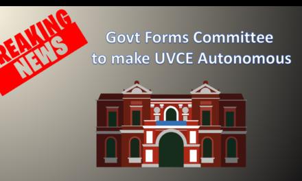 Govt forms Committee to make UVCE Autonomous